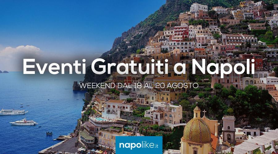 Eventi gratuiti a Napoli nel weekend dal 18 al 20 agosto 2017