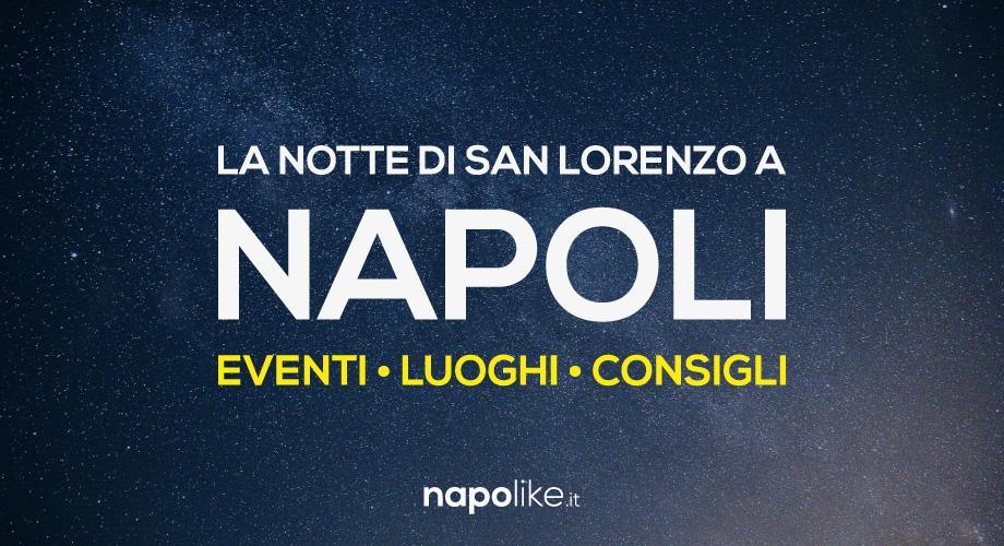 Notte di San Lorenzo 2017 a Napoli, eventi e luoghi per osservare le stelle cadenti