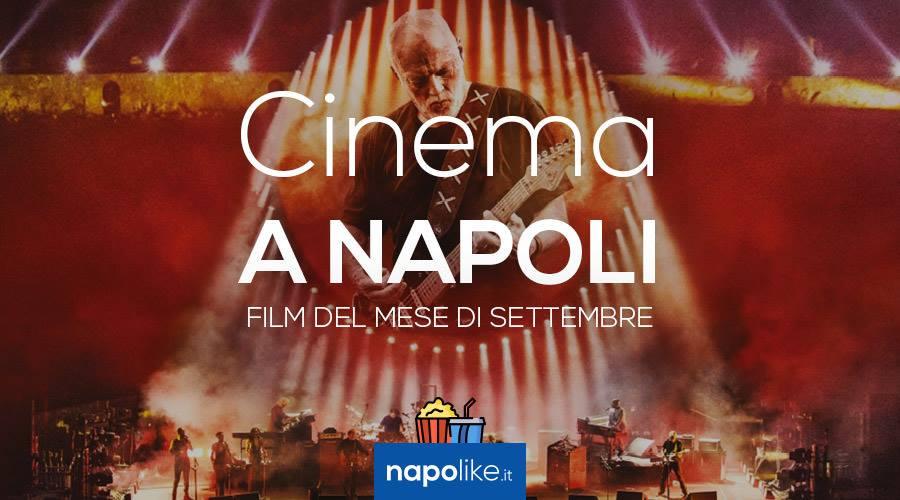 Film al cinema a Napoli a settembre 2017 orari, prezzi e trame