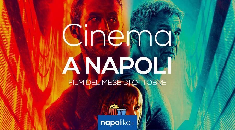 Film al cinema a Napoli a ottobre 2017