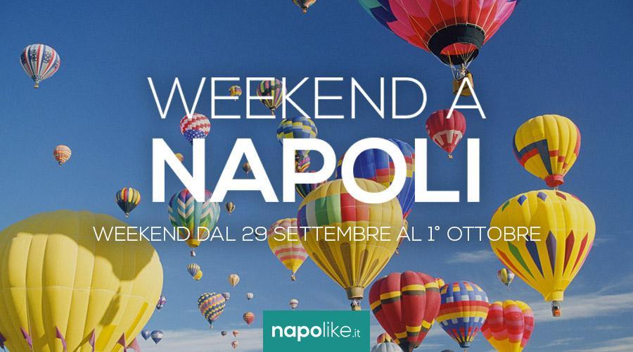Eventi a Napoli nel weekend dal 29 settembre all'1 ottobre 2017