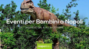 Eventi per bambini a Napoli nel weekend dal 6 all'8 ottobre 2017
