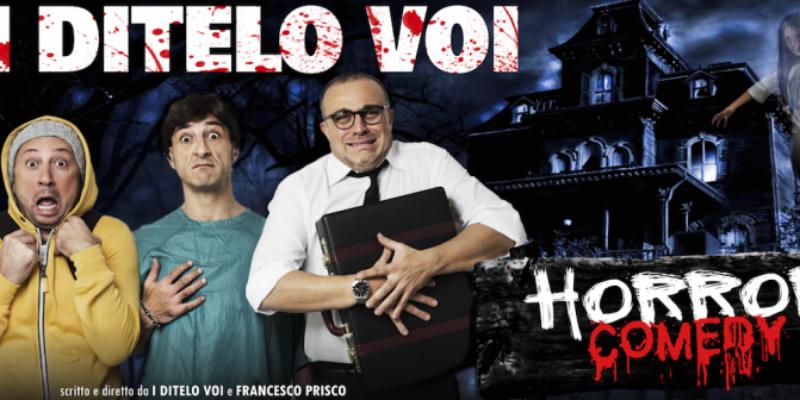 I Ditelo Voi in Horror Comedy al Teatro Totò di Napoli