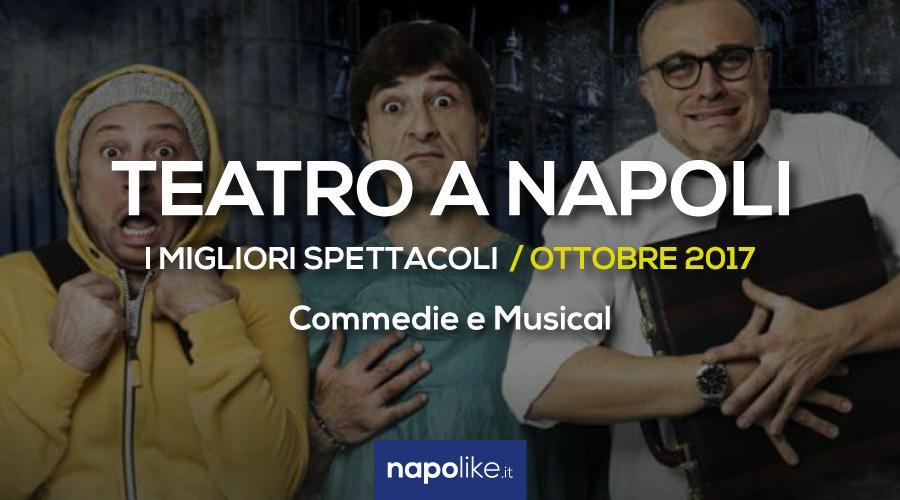 I migliori spettacoli teatrali a Napoli, commedie e musical Ottobre 2017