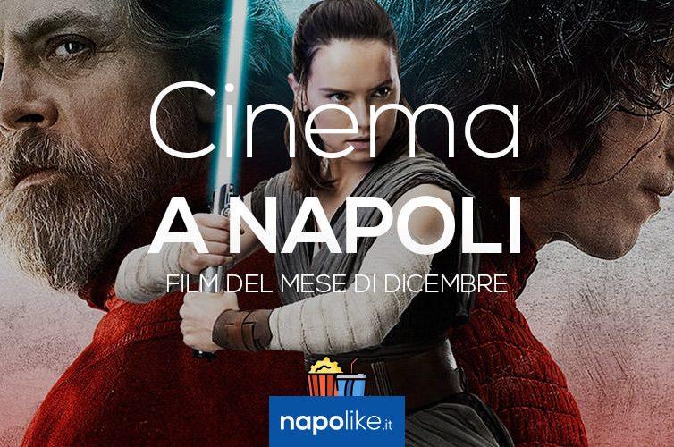 Film nei cinema di Napoli a dicembre 2017