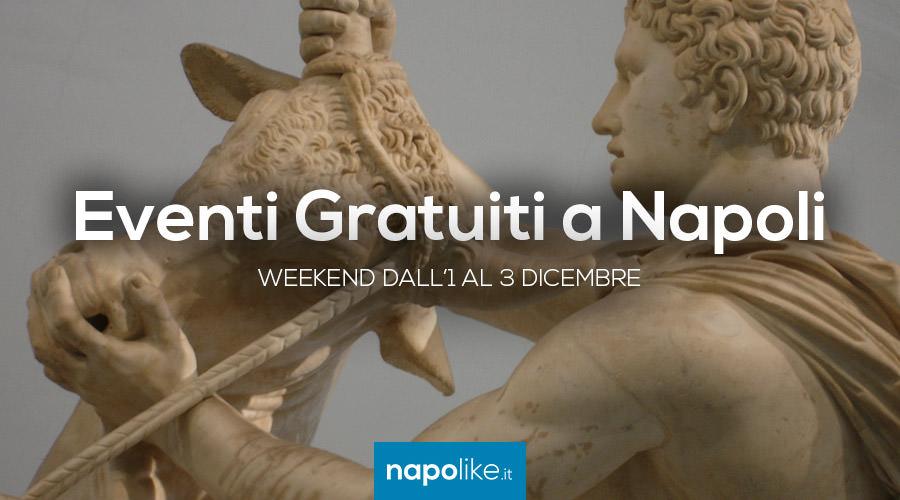 Eventi gratuiti Napoli nel weekend dall'1 al 3 dicembre 2017