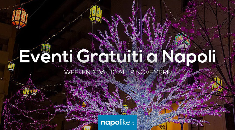 Eventi gratuiti a Napoli nel weekend dal 10 al 12 novembre 2017