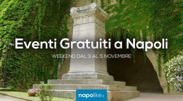Eventi gratuiti a Napoli nel weekend dal 3 al 5 novembre 2017