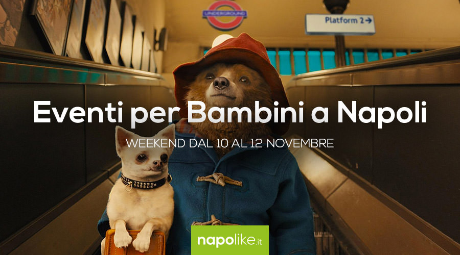 Eventi per bambini a Napoli nel weekend dal 10 al 12 novembre 2017
