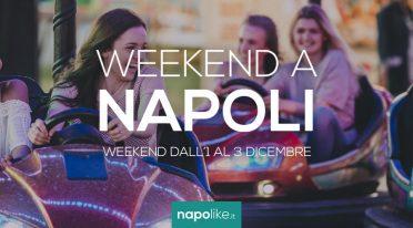 Eventi a Napoli nel weekend dall'1 al 3 dicembre 2017