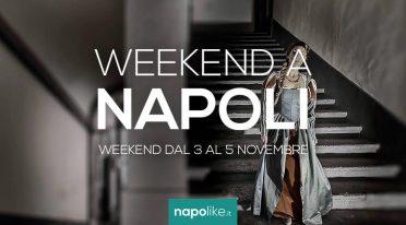 Eventi a Napoli nel weekend dal 3 al 5 novembre 2017
