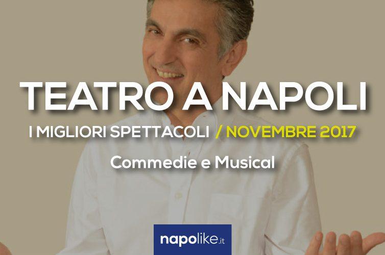 Le commedie e i musical da non perdere a Napoli nel mese di Novembre 2017