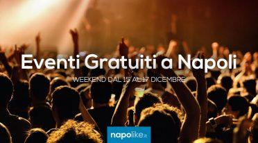 Eventi gratuiti a Napoli nel weekend dal 15 al 17 dicembre 2017