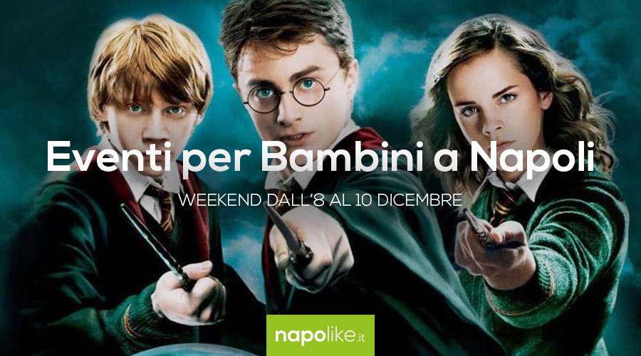 Eventi per bambini a Napoli nel weekend dall'8 al 10 dicembre 2017