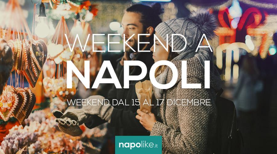 Eventi a Napoli nel weekend dal 15 al 17 dicembre 2017