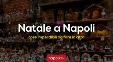 Unmissable things to do and see in Naples during Christmas