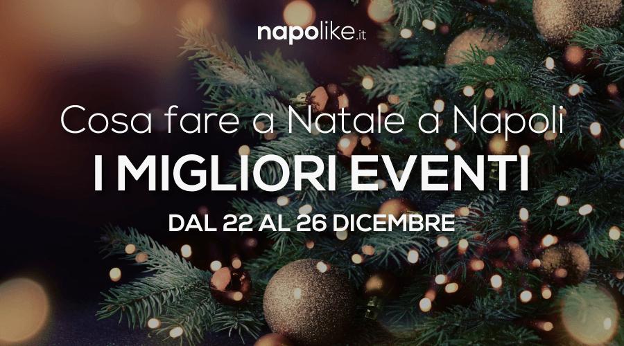 Cosa fare a Natale 2017 a Napoli