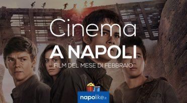 Cinema a Napoli, film di febbraio 2018