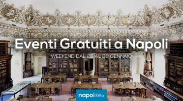 Kostenlose Veranstaltungen in Neapel am Wochenende von 26 zu 28 Januar 2018