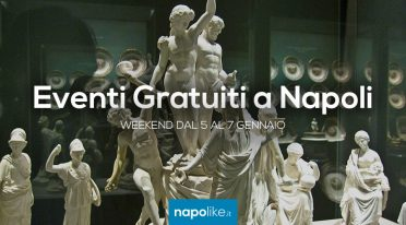 Eventi gratuiti a Napoli dal 5 al 7 gennaio 2018