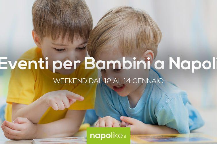 Eventi per bambini a Napoli nel weekend dal 12 al 14 gennaio 2018