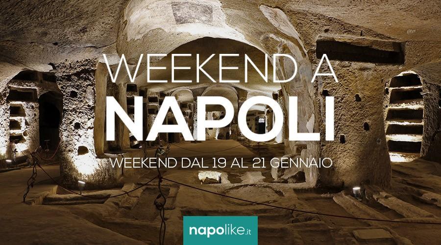 Eventi a Napoli nel weekend dal 19 al 21 gennaio 2018