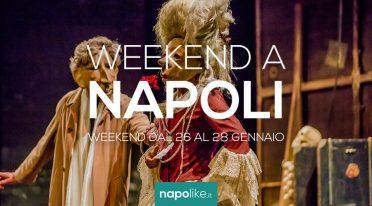 Veranstaltungen in Neapel am Wochenende von 26 zu 28 Januar 2018