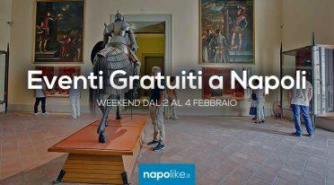 Eventi gratuiti a Napoli nel weekend dal 2 al 4 febbraio 2018