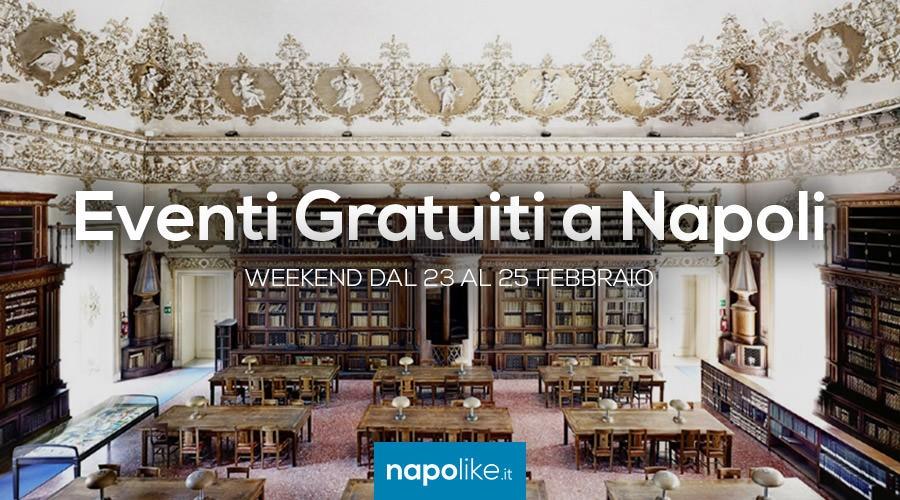 Eventi gratuiti a Napoli nel weekend dal 23 al 25 febbraio 2018