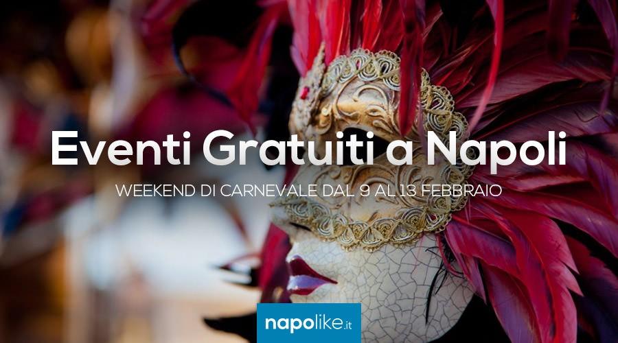 Eventi gratuiti a Napoli per il weekend di Carnevale dal 9 al 13 febbraio 2018