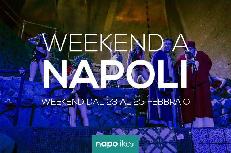 Eventi a Napoli nel weekend dal 23 al 25 febbraio 2018
