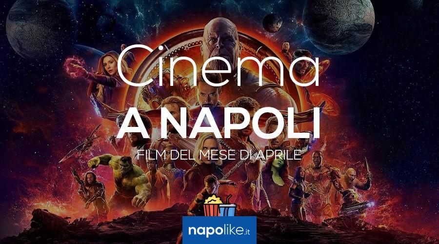 Film nei cinema di Napoli ad aprile 2018