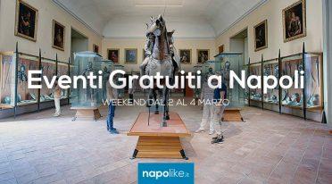 Kostenlose Veranstaltungen in Neapel am Wochenende von 2 zu 4 im März 2018