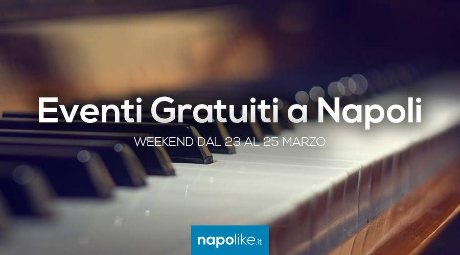 Eventi gratuiti a Napoli nel weekend dal 23 al 25 marzo 2018