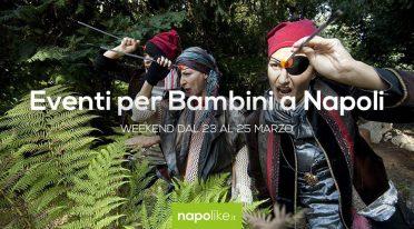Eventi per bambini a Napoli nel weekend dal 23 al 25 marzo 2018