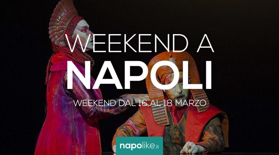 Eventi a Napoli nel weekend dal 16 al 18 marzo 2018