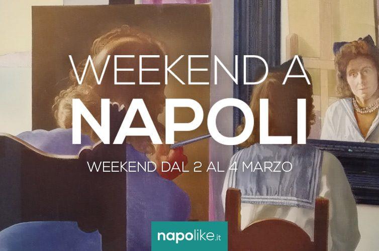 Eventi a Napoli nel weekend dal 2 al 4 marzo 2018