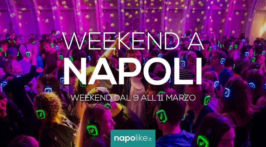 Eventi a Napoli nel weekend dal 9 all'11 marzo 2018