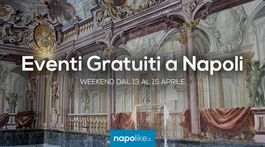 Eventi gratuiti a Napoli nel weekend dal 13 al 15 aprile 2018