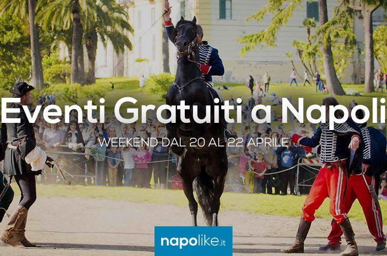 Eventi gratuiti a Napoli nel weekend dal 20 al 22 aprile 2018