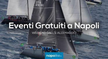Eventi gratuiti a Napoli nel weekend dall'11 al 13 maggio 2018