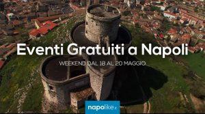Eventi gratuiti a Napoli nel weekend dal 18 al 20 maggio 2018