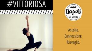 locandina di Napoli #Vittoriosa alla Casa Tolentino: yoga e meditazione per la non violenza