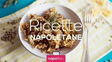 Recipe of pasta and lentils