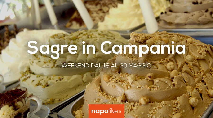 Sagre in Campania nel weekend dal 18 al 20 maggio 2018