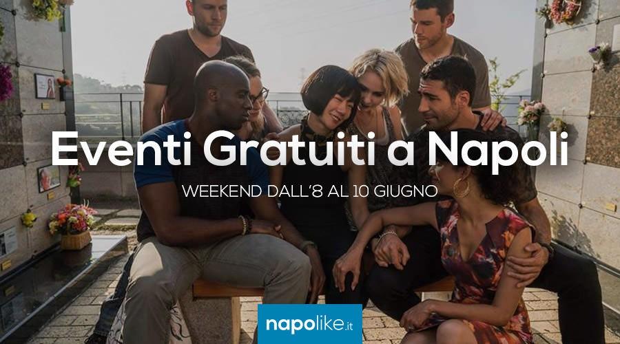 Eventi gratuiti a Napoli nel weekend dall'8 al 10 giugno 2018