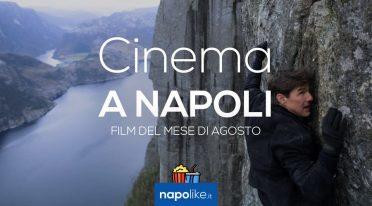 Film nei cinema di Napoli ad agosto 2018