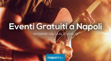 Eventi gratuiti a Napoli nel weekend dal 13 al 15 luglio 2018