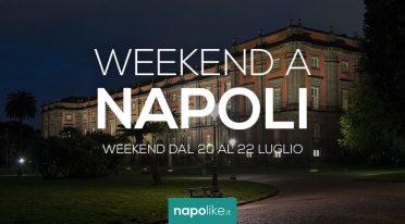 Veranstaltungen in Neapel am Wochenende von 20 zu 22 Juli 2018