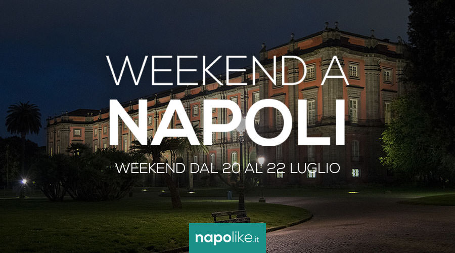 Events in Naples during the weekend from 20 to 22 July 2018